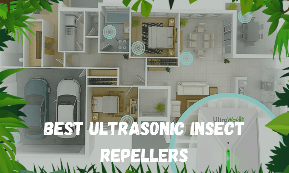 Best Ultrasonic Insect Repellers