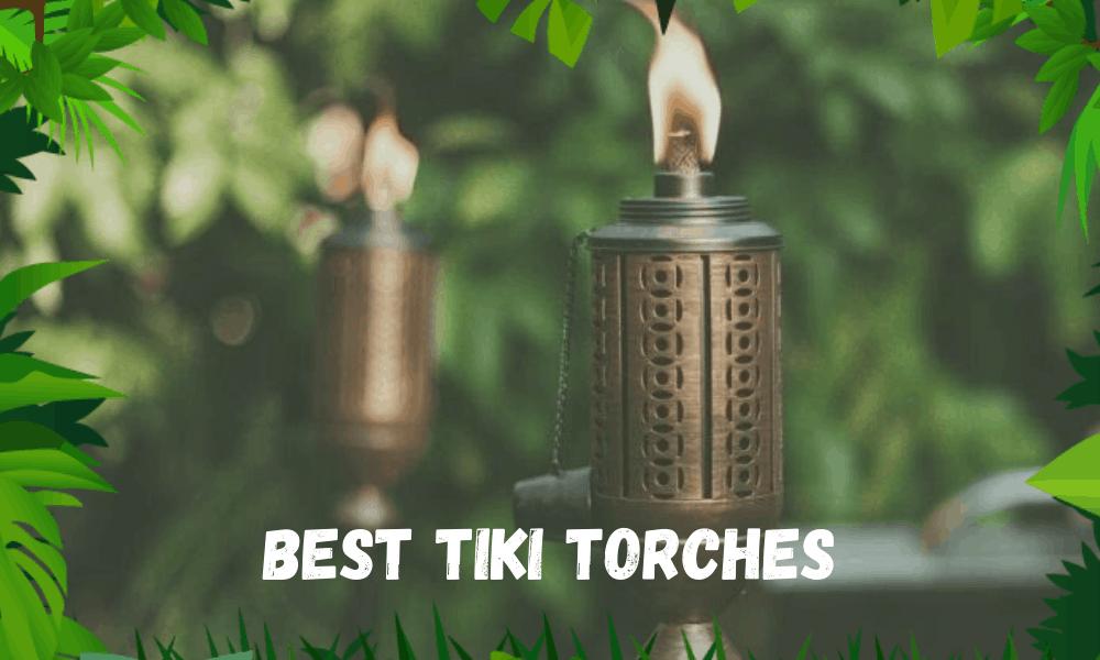 Best Tiki Torches